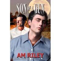 Son of a Gun - A.M. Riley