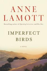 Imperfect Birds - Anne Lamott