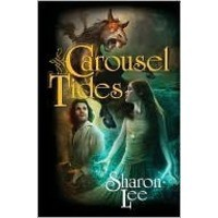 Carousel Tides - Sharon Lee