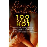 Too Darn Hot - Pamela Burford