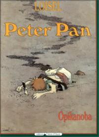 Peter Pan: Opikanoba (French Edition) - Régis Loisel