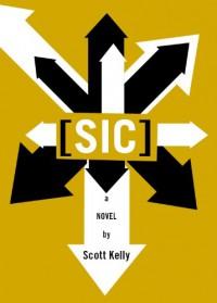 [sic] - Scott  Kelly