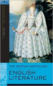 The Norton Anthology of English Literature, Vol 1: The Middle Ages through the Restoration & the Eighteenth Century - M.H. Abrams, Stephen Greenblatt