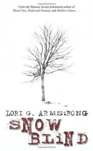 Snow Blind - Lori G. Armstrong