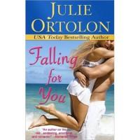 Falling for You (Pearl Island Trilogy, #1) - Julie Ortolon
