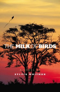 The Milk of Birds - Sylvia Whitman