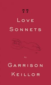 77 Love Sonnets - Garrison Keillor