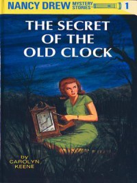 The Secret of the Old Clock - Carolyn Keene