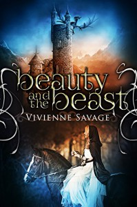 Beauty and the Beast: An Adult Fairytale Romance - Vivienne Savage