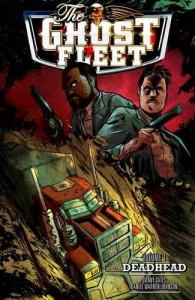 Ghost Fleet Volume 1 Deadhead - Donny Cates, Daniel Johnson