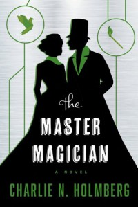 The Master Magician (The Paper Magician Book 3) -  Charlie Holmberg