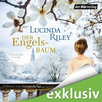 Der Engelsbaum - Lucinda Riley, Simone Kabst, Der Hörverlag
