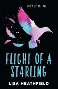 Flight of a Starling - Lisa Heathfield