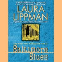 Baltimore Blues - Laura Lippman, Deborah Hazlett