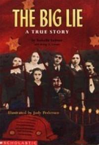 The Big Lie: A True Story - Isabella Leitner, Judy Pedersen