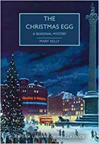 The Christmas Egg - Mary Kelly, Martin Edwards