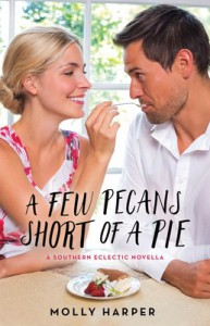 A Few Pecans Short of a Pie - Molly Harper