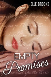 Empty Promises (Promises, #3) - Elle Brooks