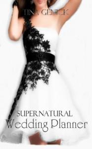 Supernatural Wedding Planner - Tina Genick