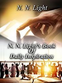 N. N. Light's Book of Daily Inspiration - N. N.  Light, N. P.  Editing