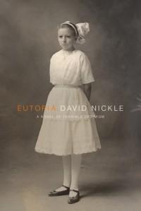 Eutopia - David Nickle
