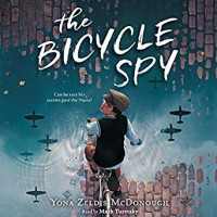 The Bicycle Spy - Yona Zeldis McDonough, Mark Turetsky