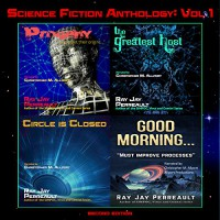 Science Fiction Anthology: Volume 1 - Ray Jay Perreault, Ray Jay Perreault, Christopher M. Allport
