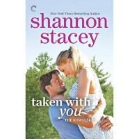 Taken with You - Lauren Fortgang, Shannon Stacey