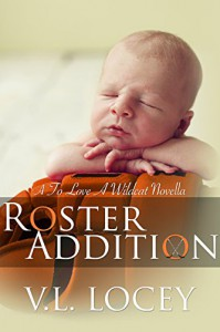 Roster Addition (To Love a Wildcat Novella) - V L Locey