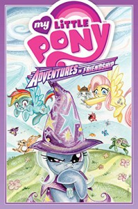 My Little Pony: Adventures in Friendship Volume 1 (My Little Pony Adventures in Friendship Hc) - Barbara Randall Kesel, Thom Zahler, Ryan K. Lindsay