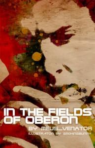 In the Fields of Oberon - meus_venator