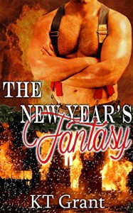 The New Year's Fantasy - KT Grant