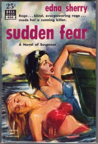 Sudden Fear - Edna Sherry