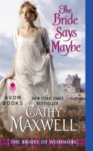 The Bride Says Maybe  - Cathy Maxwell