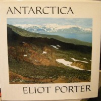 Antarctica - Eliot Porter