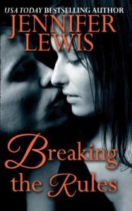Breaking the Rules - Jennifer Lewis
