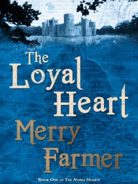 The Loyal Heart - Merry Farmer