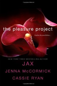 The Pleasure Project - Jax, Jacquelyn Frank, Cassie Ryan, Jenna McCormick