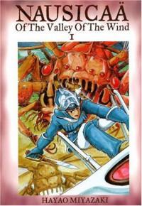 Nausicaä of the Valley of the Wind, Vol. 1 - Hayao Miyazaki, David Lewis, Toren Smith, Kaori Inoue, Joe Yamazaki, Walden Wong, Izumi Evers
