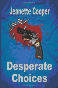 Desperate Choices - Jeanette Cooper