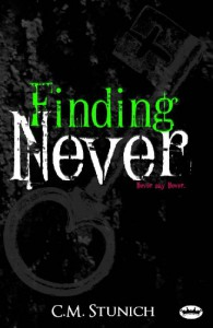 Finding Never - C.M. Stunich