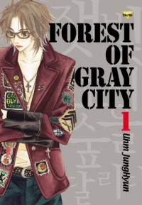 Forest Of Gray City, Volume 1 - Jung-Hyun Uhm, Jung-Hyun Uhm