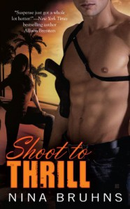 Shoot to Thrill - Nina Bruhns
