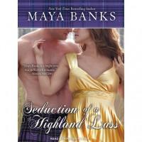 Seduction of a Highland Lass  - Maya Banks
