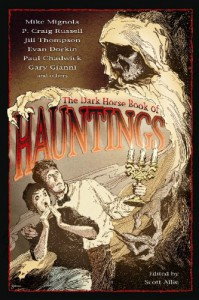 The Dark Horse Book of Hauntings - Scott Allie