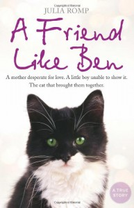 Friend Like Ben: A Mother Desperate for Love - Julia Romp