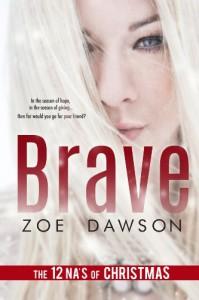 Brave - Zoe  Dawson