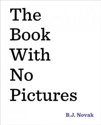 The Book with No Pictures - B.J. Novak