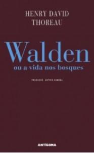Walden ou a Vida Nos Bosques - Henry David Thoreau, Astrid Cabral