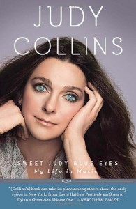 Sweet Judy Blue Eyes: My Life in Music - Judy Collins